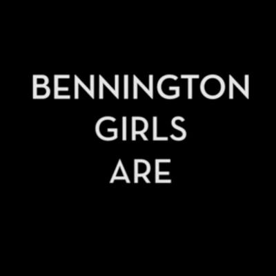 BenningtonGirlsAre