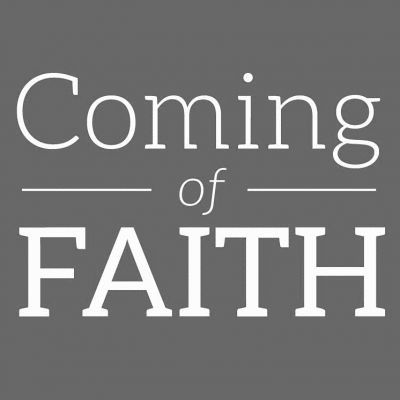 Coming of Faith
