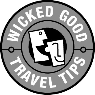 Wicked Good Travel Tips