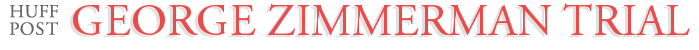 George Zimmerman Trial